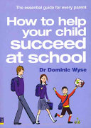 How To Help Your Child Succeed At School Book PDF