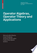 Operator Algebras Operator Theory And Applications