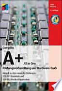 CompTIA A+ all in one  : Prüfungsvorbereitung und Hardware-Buch