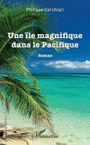 Une île magnifique dans le Pacifique [Pdf/ePub] eBook