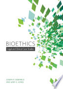 Bioethics Legal And Clinical Case Studies
