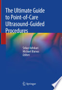The Ultimate Guide to Point of Care Ultrasound Guided Procedures