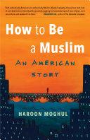 How to Be a Muslim Pdf/ePub eBook
