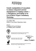 Genetic Manipulation of Crops Plants to Enhance Integrated Nutrient Management in Cropping Systems