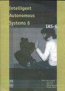 Intelligent Autonomous Systems 6