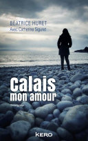 Pdf Calais mon amour Telecharger