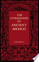 The Civilization Of Ancient Mexico Book PDF