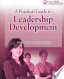 A Practical Guide to Leadership Development