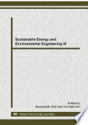 Sustainable Energy and Environmental Engineering III