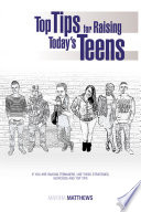 Top Tips for Raising Today s Teens Book