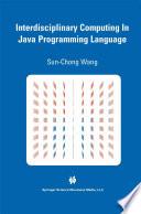 Interdisciplinary Computing In Java Programming