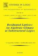 Residuated Lattices: An Algebraic Glimpse at Substructural Logics