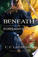 Beneath the Forsaken City Book