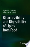Bioaccessibility and Digestibility of Lipids from Food