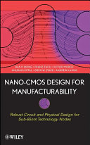 Nano CMOS Design for Manufacturability