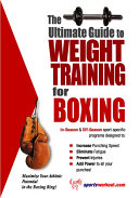The Ultimate Guide to Weight Training for Boxing