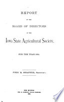 Report of the Board of Directors of the Iowa State Agricultural Society  for the Year    Book