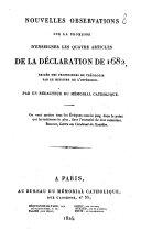 Nouvelles observations sur la promesse d'enseigner les quatre articles de la déclaration de 1682, exigée des professeurs de théologie par le ministre de l'intérieur