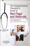 The Complementary Therapist's Guide to Red Flags and Referrals E-Book Pdf/ePub eBook