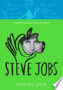 Steve Jobs  Insanely Great