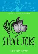 Steve Jobs: Insanely Great