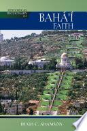 Historical Dictionary of the Baha i Faith