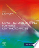 Nanostructured Materials for Visible Light Photocatalysis