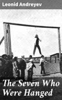 The Seven Who Were Hanged [Pdf/ePub] eBook