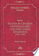 Polska w czasach niepodległości i II wojny światowej