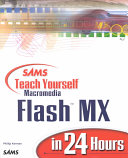 Sams Teach Yourself Macromedia Flash MX in 24 Hours