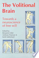 Read Online The Volitional Brain For Free