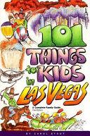 101 Things for Kids in Las Vegas