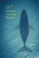 A History of the Cetacean American Diaspora