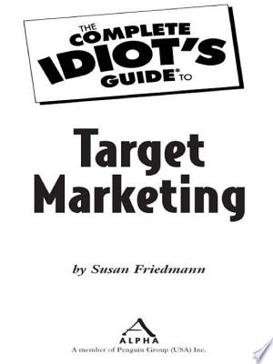 Download The Complete Idiot's Guide to Target Marketing PDF