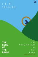 The Lord of the Rings#1: Sembilan Pembawa Cincin (The Lord of the Rings Fellowship)