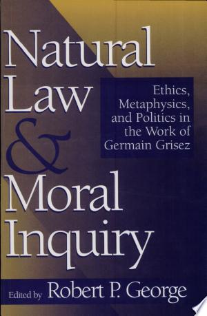 Download Natural Law and Moral Inquiry Free Books - All About Books