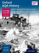 Oxford a Level History for AQA: International Relations and Global Conflict C1890-1941