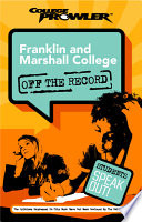 Franklin and Marshall College College Prowler Off the Record by Ellen Baier PDF