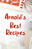 Arnold s Best Recipes