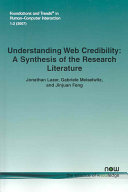 Understanding Web Credibility