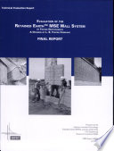 Evaluation of the Retained Earth MSE Wall System by Foster Geotechnical  a Division of L B  Foster Company Book