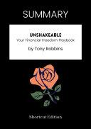 SUMMARY - Unshakeable: Your Financial Freedom Playbook By Tony Robbins [Pdf/ePub] eBook