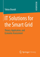 IT Solutions for the Smart Grid