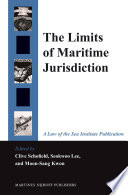 The Limits of Maritime Jurisdiction Book