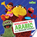 Welcome to Arabic with Sesame Street ®