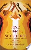 Rise Up, Shepherd!