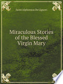 Miraculous Stories of the Blessed Virgin Mary Pdf/ePub eBook