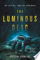 The Luminous Dead