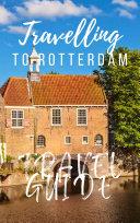 Rotterdam Travel Guide 2017
