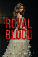 Royal Blood and One Betrayal ebook